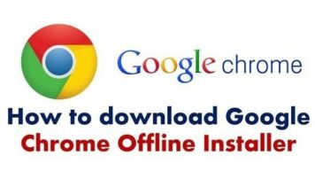 How to download google chrome offline installer