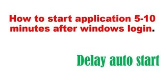How to start application 5-10 minutes after windows login