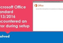 [Fix] Microsoft Office Standard 2016 encountered an error during setup